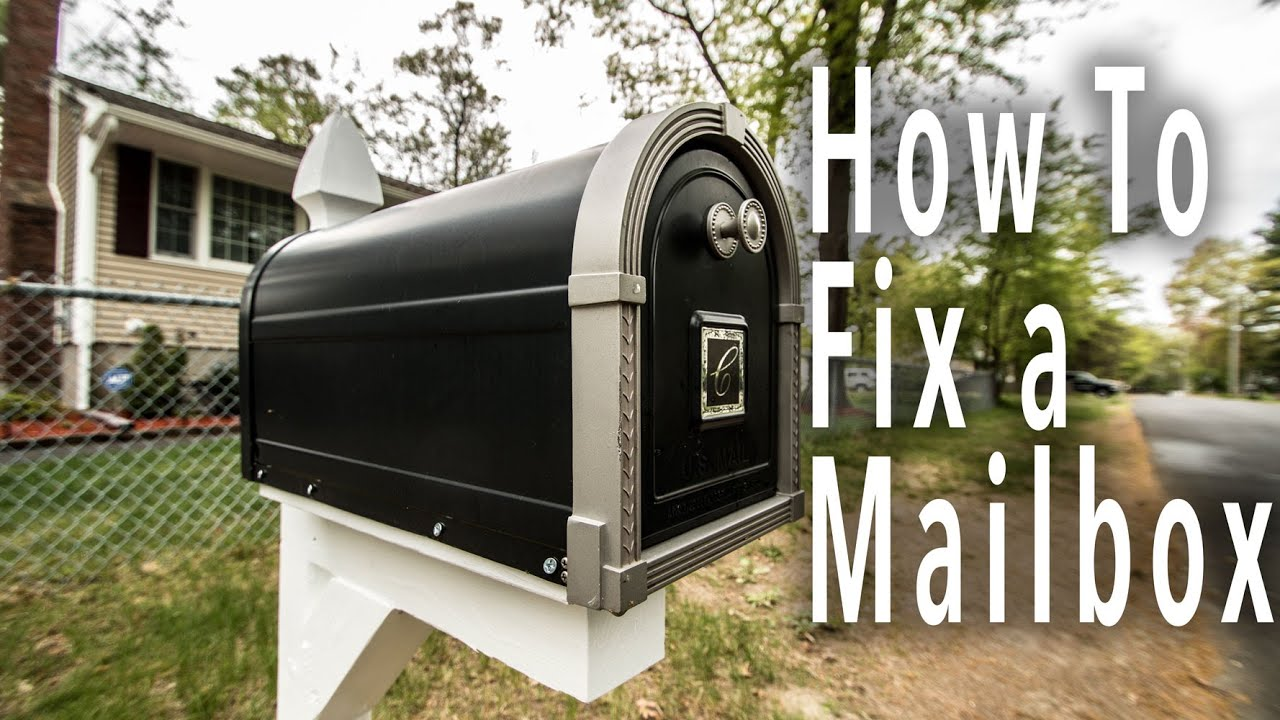 How To Fix A Mailbox Youtube
