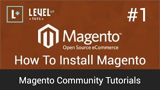 Magento Community Tutorials #1 - How To Install Magento