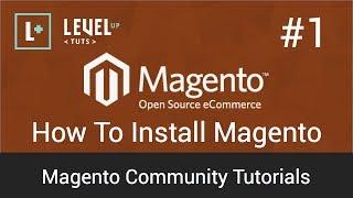 Magento Community Tutorials #1 - How To Install Magento