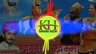 Khamma Khamma (खम्मा खम्मा) - Chotu Singh Rawna New Song || Baba Ramdevji New Dj Song 2019 ||