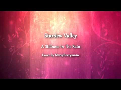 Stardew Valley -  A Stillness In The Rain (Cover)