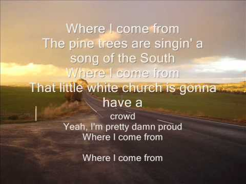Where i come frommontgomery gentry with lyrics on screen