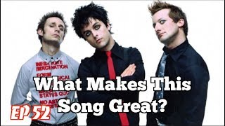 What Makes This Song Great? Ep.52 GREEN DAY