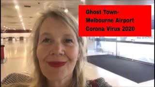Ghost Town Melbourne Airport 2020 #coronavirus #cancelledflights #holidaycancellations