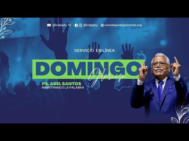 Domingo de Victoria #270 | Pastor Abel Santos| Casa de Poder Panamá