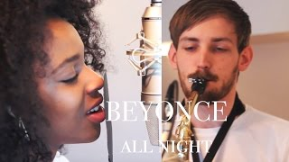 Beyonce - All Night - Joy Mumford cover ft. Ben Davies
