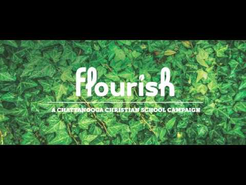 Flourish: A Chattanooga Christian School Campaign