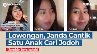 Jomblo Bersiaplah Janda Cantik Satu Anak Cari Jodoh Di Medsos Youtube