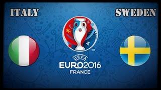 İTALYA vs İSVEÇ - EURO 2016