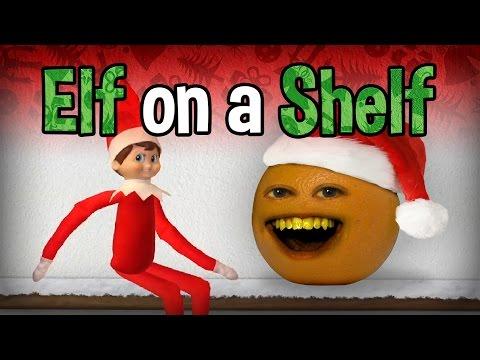 Annoying Orange - Elf on the Shelf! (ft. Ali Spagnola)