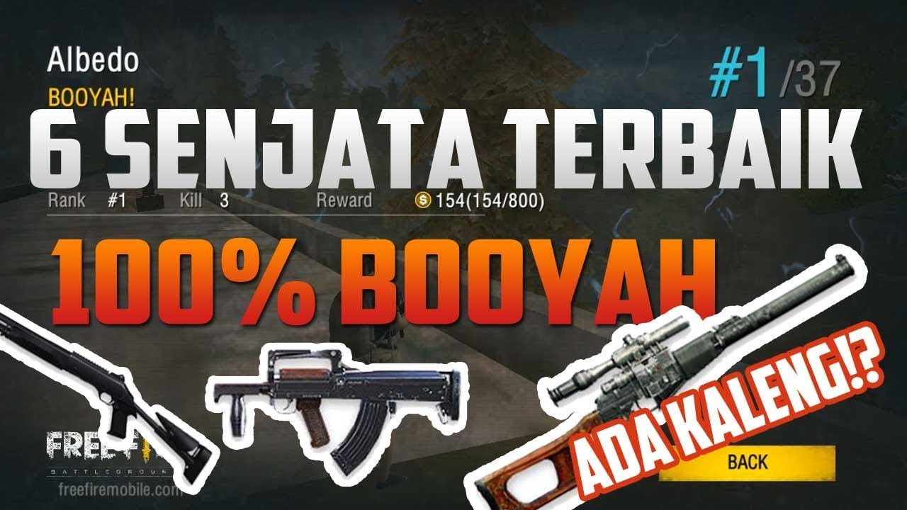 Awas Kaleng 6 Senjata Terbaik Pasti Booyah Free Fire Battlegrounds Indonesia Hd Youtube