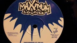 Bunny General & Top Cat - Informer Fi Dead - Maximum Sound