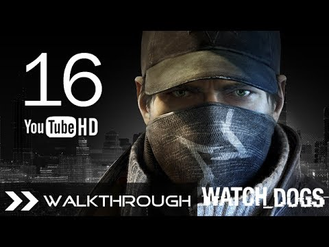 Watch Dogs Walkthrough Gameplay Mission - Part 16 (Act 2 - Uninvited) HD 1080p No Commentary