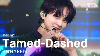 Download ENHYPEN(엔하이픈) - Tamed-Dashed @인기가요 inkigayo 20211024