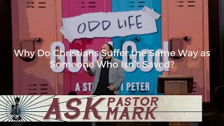 Download Lagu Why Do Christians Suffer the Same Way as Someone Who Isn't Saved? mp3