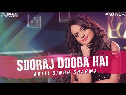 Sooraj Dooba Hain - the sunset funk | Aditi Singh Sharma | #ADTswag Mp3