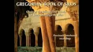 Gregorian Chant - Gregorian Book of Silos - Benedictine Monks of Santo Domingo