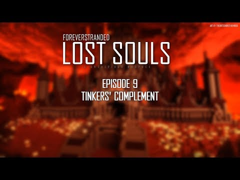 Lost Souls #9 - Tinkers' Complement