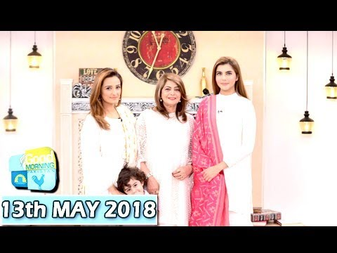 Good Morning Pakistan - 13th May 2018 - ARY Digital