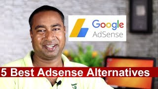 5 Best Google  Adsense Alternatives in 2018 !