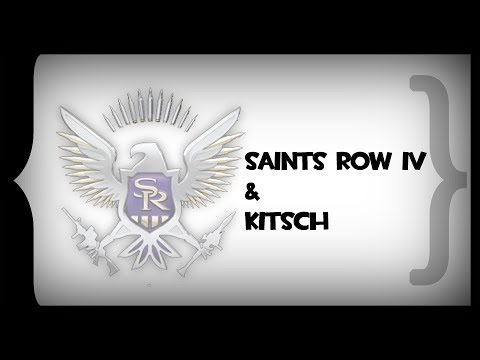 SWT - Saints Row IV and Kitsch |