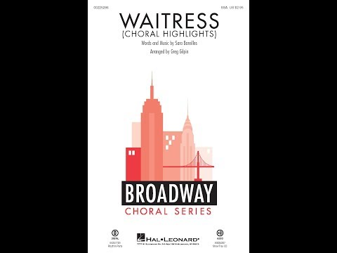 Waitress (Choral Highlights) - Arranged by Greg Gilpin