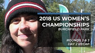2018 US Women's Disc Golf Championships • Day 2 • Rounds 2 & 3 Recap