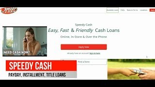 SPEEDY CASH ONLINE LOANS, CHECK CASHING, LINE OF CREDIT, & LOCATIONS NEAR ME