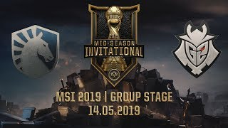 TL vs G2 [MSI 2019] [14.05.2019] [Group Stage]
