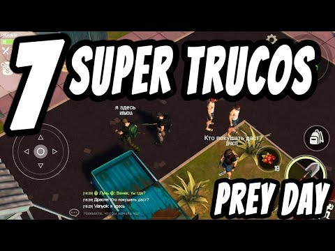 7 Super Trucos PREY DAY: SURVIVAL