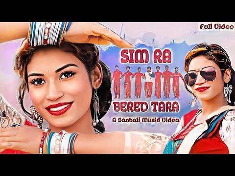 Santali Video Song - Sim Ra Bered Tara