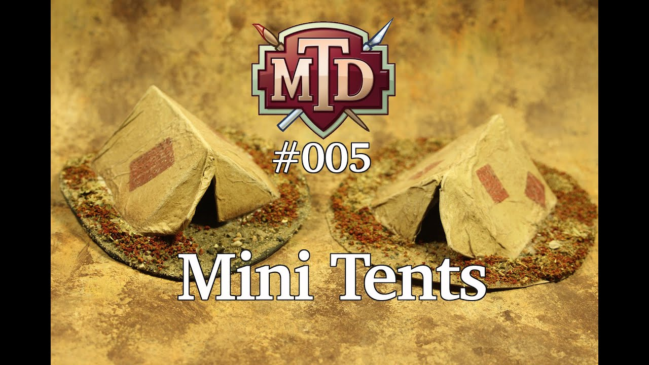 How to Make Miniature Tents for Your Dungeon Terrain -- MTD #005 - YouTube & How to Make Miniature Tents for Your Dungeon Terrain -- MTD #005 ...