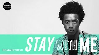 Romain Virgo - Stay With Me - August 2014