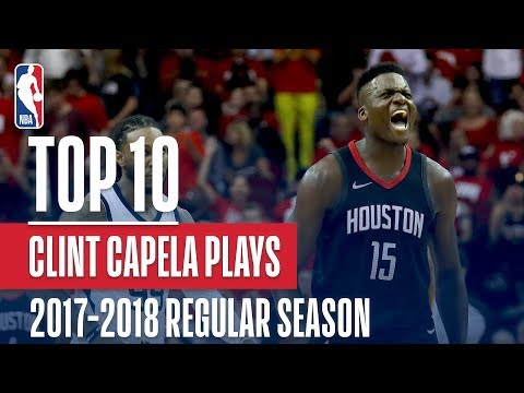 Clint Capela's Top 10 Plays Of The 2017-2018 NBA Regular Season