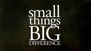 Small Things Big Difference (Part 3) | Pastor Lynn Clayton