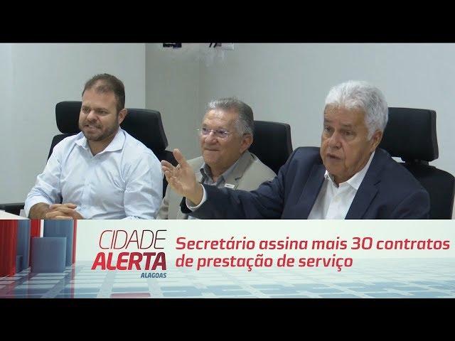 Secretário assina mais 30 contratos de prestação de serviço à saúde de Maceió