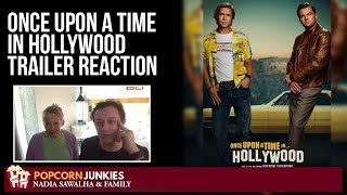 Once Upon a Time in Hollywood Official Trailer - Nadia Sawalha & The Popcorn Junkies Reaction