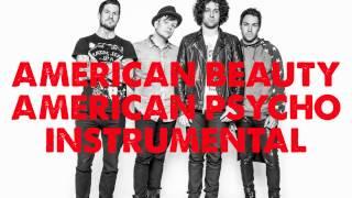 Fall Out Boy - American Beauty American Psycho (Instrumental & Lyrics)