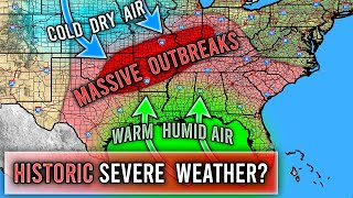Why This Severe Weather Season could be Historic