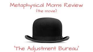 "Metaphysical Moms Review Matt Damon's Movie ""The Adjustment Bureau"""