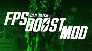 Fallout 4 FPS Boost Mod ( Get 20+ more FPS! ) - ULG Patch