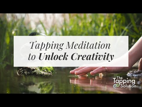 Tapping Meditation: Unlock Your Creativity - The Tapping Solution