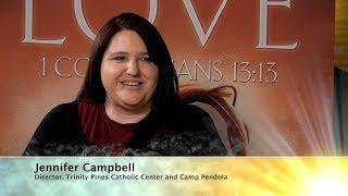 Camp Pendola - Jennifer Campbell: Catholic Viewpoint Ep 52