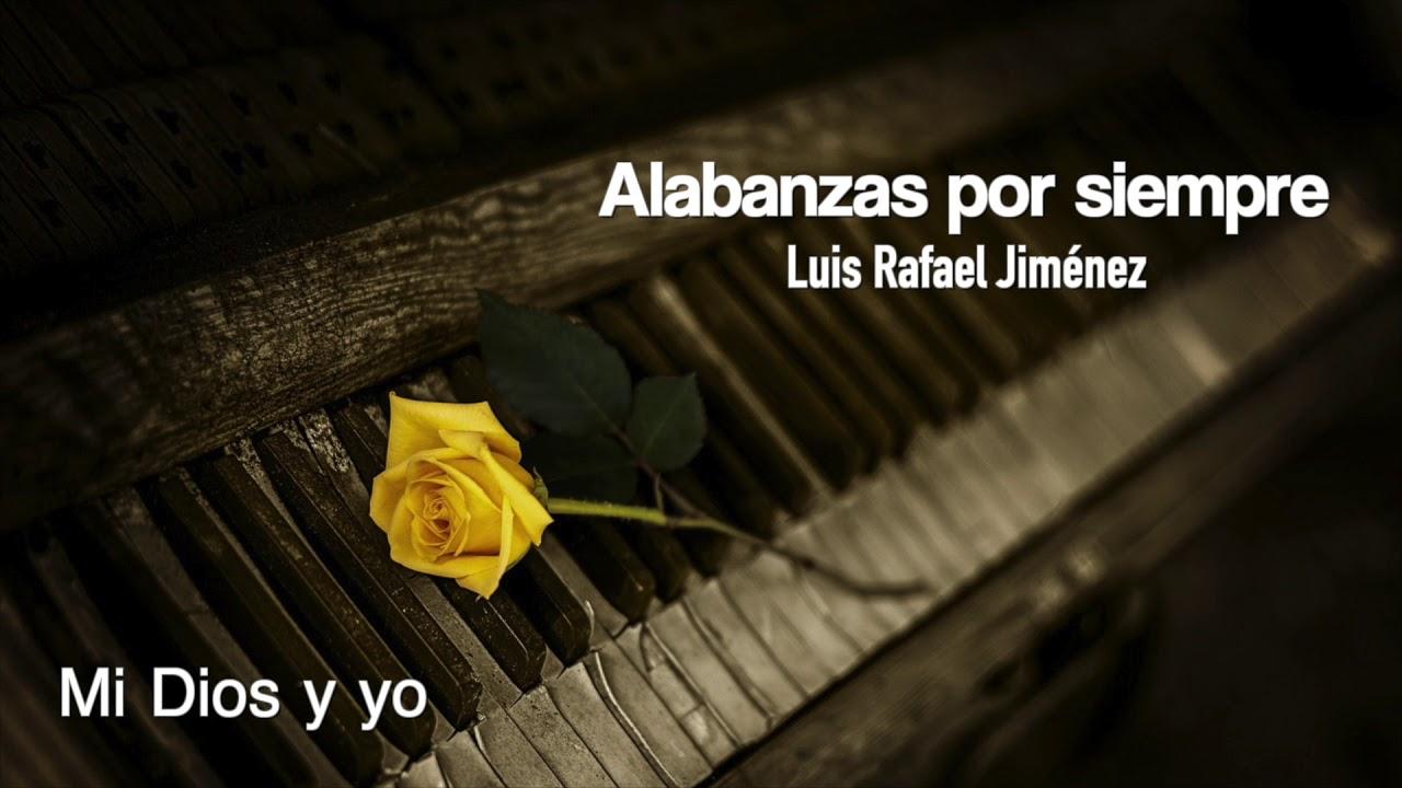 Mi Dios y yo | Luis Rafael Jimenez