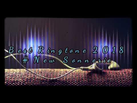 Best Ringtone 2018 New Sonnerie