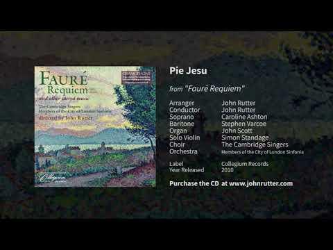 Pie Jesu - John Rutter, Caroline Ashton, Stephen Varcoe, Simon Standage, Cambridge Singers