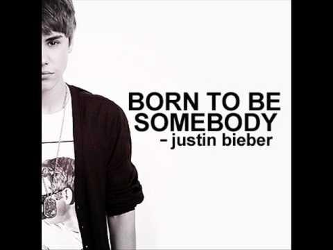 BORN TO BE SOMEBODY LYRICS