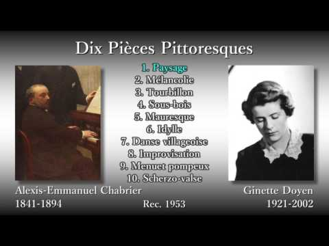 Chabrier: Dix Pièces Pittoresques, Doyen (1953) シャブリエ 絵画的小曲集 ドワイアン