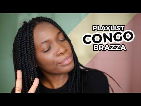 LA MUSIQUE DU CONGO BRAZZAVILLE / MA PLAYLIST 2018