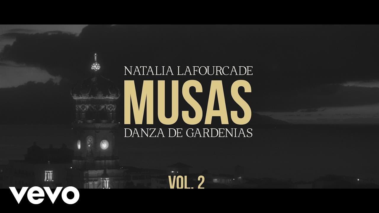 Download Natalia Lafourcade - Danza de Gardenias (En Manos de Los Macorinos) ft. Los Macorinos